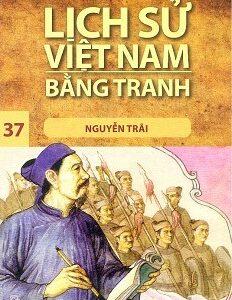 Lịch Sử Việt Nam Bằng Tranh – Tập 37: Nguyễn Trãi