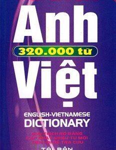 Từ Điển Anh – Việt 320.000 Từ